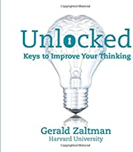 UNLOCKED: Keys to Improve Your Thinking