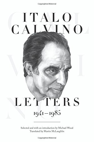 Download Italo Calvino: Letters, 1941-1985 0691162433