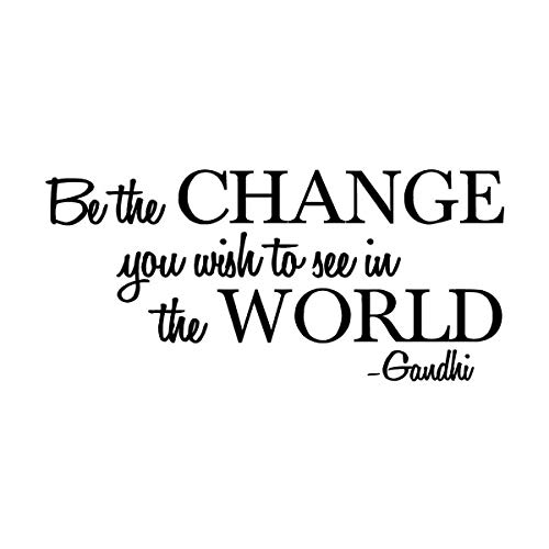 Be the change you wish to see in the world - Gandhi Wall Quote Sayings Letters Decals Lettering Vinyl sticker Sign