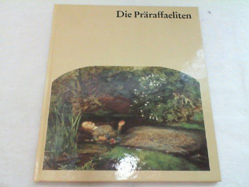 Die Präraffaeliten by Peter Betthausen (1989-09-05)