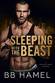 Sleeping with the Beast: A Possessive Mafia Romance (Leone Crime Family)