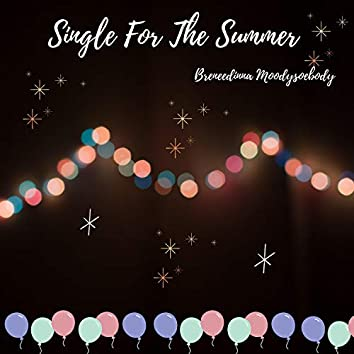 Single for the Summer