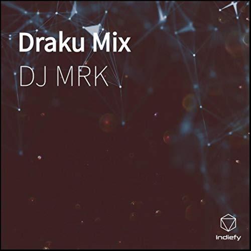 Draku Mix