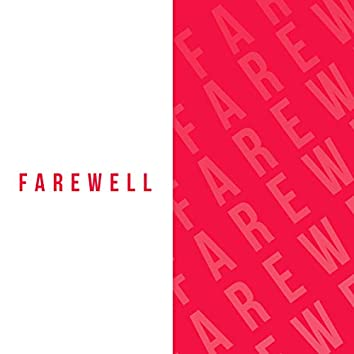 Farewell (feat. Kish)