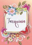 Tarquinia: Taccuino A5 | Nome personalizzato Tarquinia | Regalo di compleanno per moglie, mamma, sorella, figlia | Design: farfalla | 120 pagine a ... formato A5 (14.8 x 21 cm) (Italian Edition)