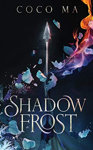 Shadow Frost (Shadow Frost Trilogy Book 1) by [Coco Ma]