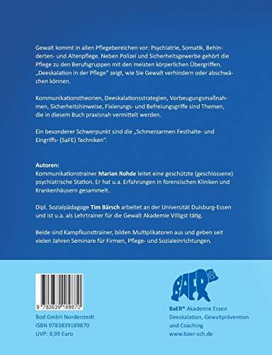 Deeskalation in der Pflege: Gewaltpravention - Deeskalierende Kommunikation - SaFE- und Schutztechniken