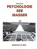 Psychologie der Massen - Gustave Le Bon