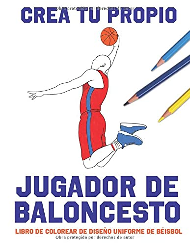 Crea Tu Propio Jugador De Baloncesto: Libro De Colorear De Diseño Uniforme De Béisbol