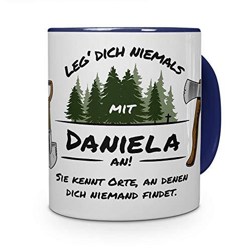 printplanet Tasse - Leg Dich Nicht mit Daniela an - Namenstasse, Kaffeebecher, Mug, Becher, Kaffeetasse - Farbe Blau