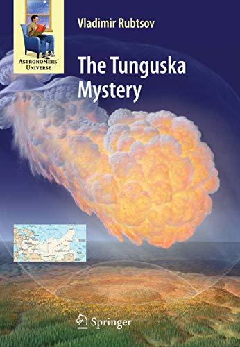 The Tunguska Mystery (Astronomers' Universe)