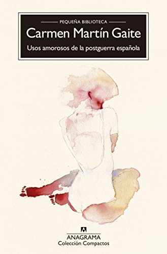Usos amorosos de la posguerra española (Compactos)