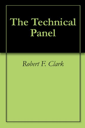 The Technical Panel (English Edition)