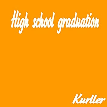 High school graduation (Instrumental Version)