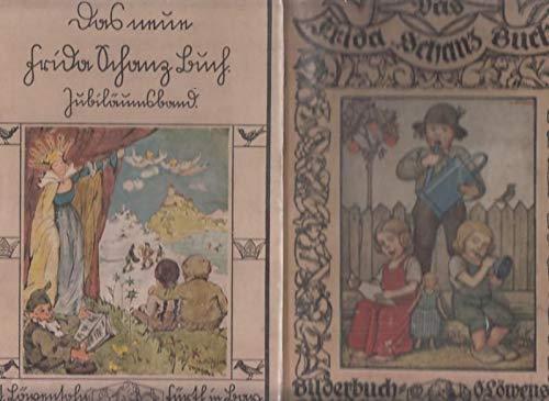 Das Frida Schanz Buch UND Das neue Frida Schanz Buch Jubiläumsband. 2 Bände. Neue Märchen / Erzählungen / Gedichte. Mit Texten u.a. von Else Dorn, W. Günther, Clara Hepner, Berta Maria Hofmann, Bö ...
