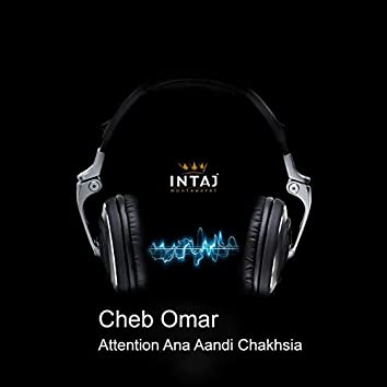 Attention Ana Aandi Chakhsia