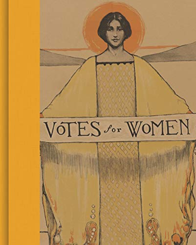 Compare Textbook Prices for Votes for Women: A Portrait of Persistence  ISBN 9780691191171 by Lemay, Kate Clarke,Goodier, Susan,Tetrault, Lisa,Jones, Martha