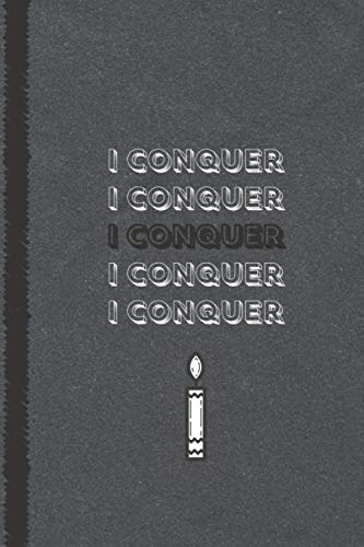 I Conquer: 6 x 9 Blank Lined Coworker Gag Gift Inspirational Office Notebook Journal