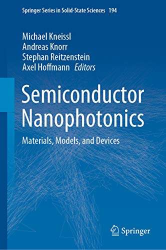 Semiconductor Nanophotonics: Materials, Models, and Devices (Springer Series in Solid-State Sciences Book 194) (English Edition)