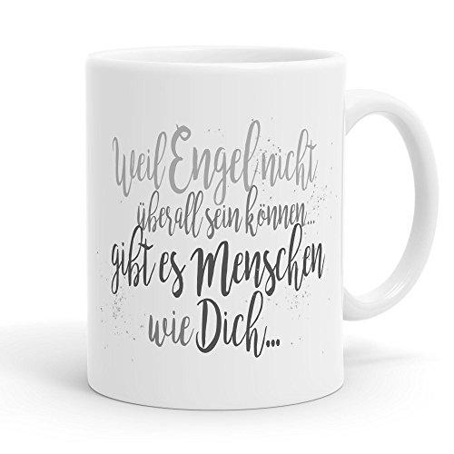 Funtasstic Tasse Weil Engel nicht überall sein können gibt es Menschen wie Dich - Kaffeepott Kaffeebecher 300 ml, Farbe:weiss-matt