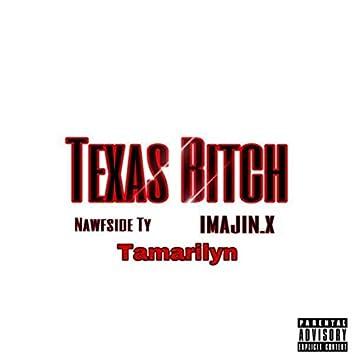 Texas Bitch
