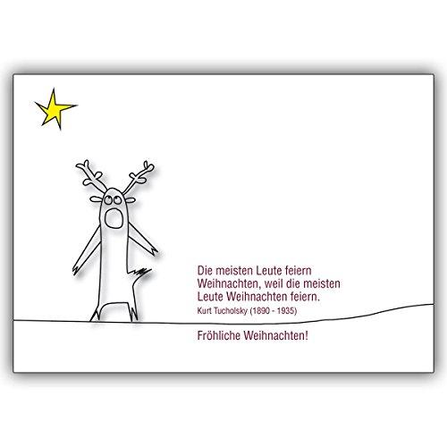 1x Feiern Sie Weihnachten mit dieser Tucholsky Zitat Weihnachtskarte • als feine Grusskarte zu Weihnachten zum Jahres-Ende für Familie und Firma