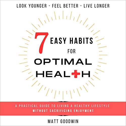 7 Easy Habits for Optimal Health cover art