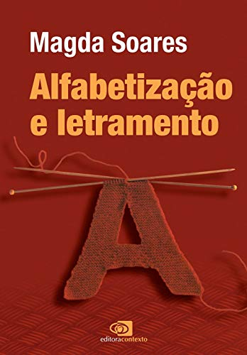Alfabetização e letramento - nova edição
