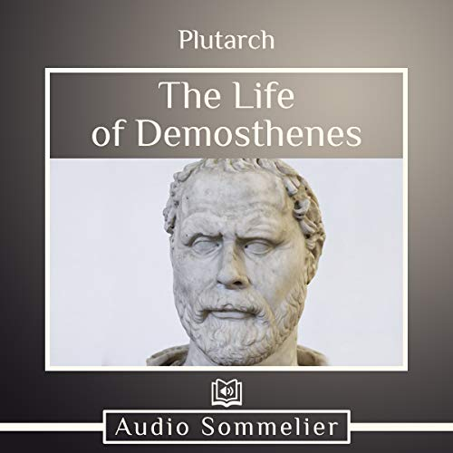 The Life of Demosthenes audiobook cover art