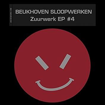 Zuurwerk EP #4