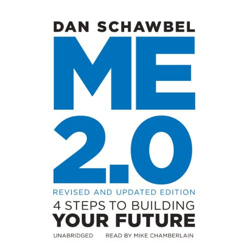 Me 2.0, Revised and Updated Edition Audiobook By Dan Schawbel cover art