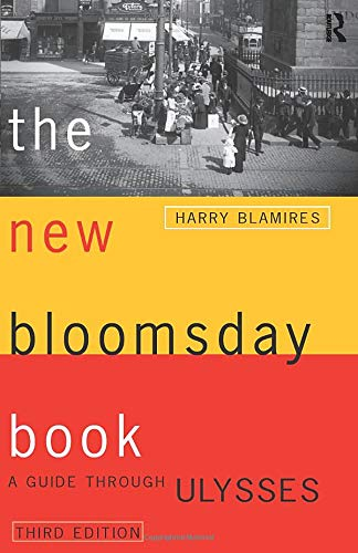 The New Bloomsday Book: A Guide Through Ulysses...
