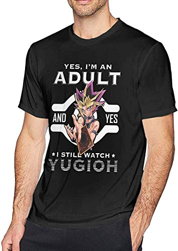 Yes I'm an Adult and Yes I Still Watch Yugioh Man's Fashion Cotton T-Shirt,Medium