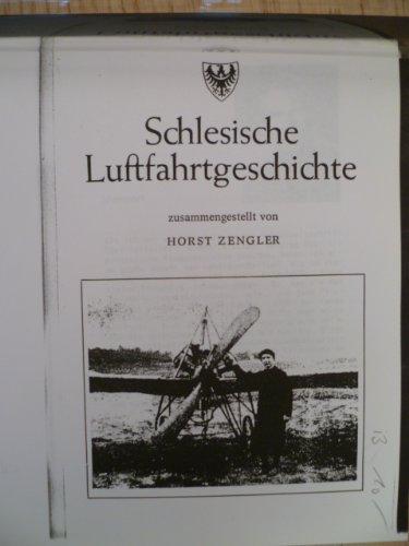 Schlesische Luftfahrtgeschichte. Fotokopie der Ausgabe Lensahn, 1978. 76 S. Mit einigen Abbildungen. 4°. Neue flex. Kunststoff-Mappe.