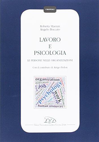 Lavoro e psicologia. Le persone nelle organizzazioni