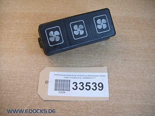 Tapa Cubierta Revestimiento Caja de Relés Relé Ventilador Frontera B Opel