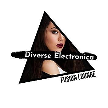 Diverse Electronica Fusion Lounge