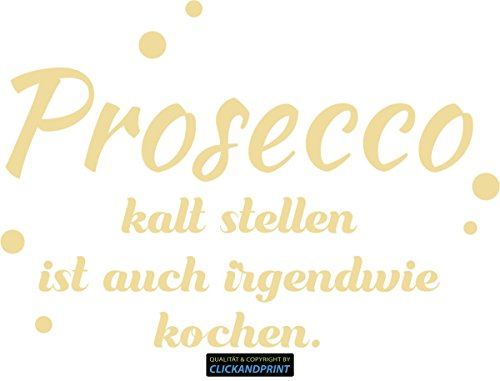 CLICKANDPRINT  Aufkleber » Prosecco kalt stellen, 150x104,8cm, Creme • Dekoaufkleber/Autoaufkleber/Sticker/Decal/Vinyl