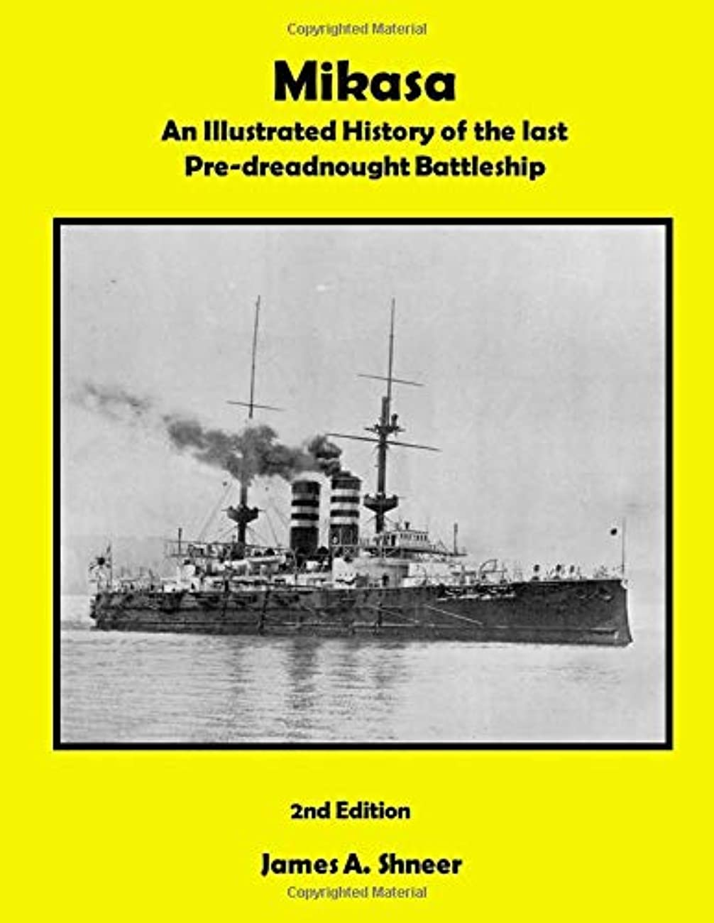 上に築きます赤字キリストMikasa: An Illustrated History of the last Pre-dreadnaught Battleship