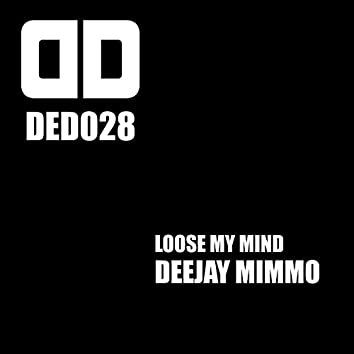 Loose My Mind