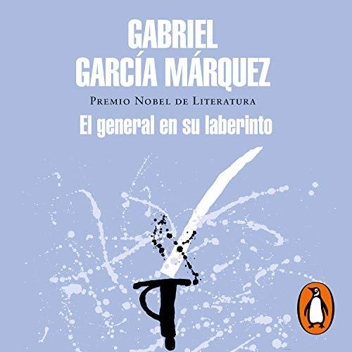 El general en su laberinto [The General in His Labyrinth] cover art
