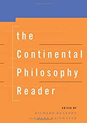The Continental Philosophy Reader - R. Kearney & M. Rainwater Book Cover