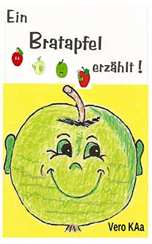 Ein Bratapfel erzählt!