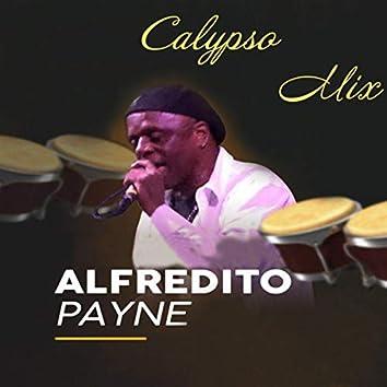 Calypso Mix: Fire Down Below / Joann / Papacito / Emelda´s Concolón