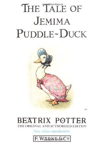 The Tale of Jemima Puddle-Duck (Peter Rabbit)の詳細を見る