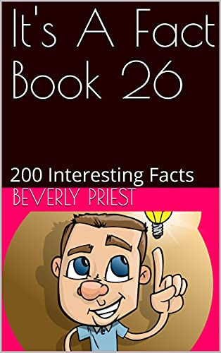 It's A Fact Book 26: 200 Interesting Facts (English Edition)