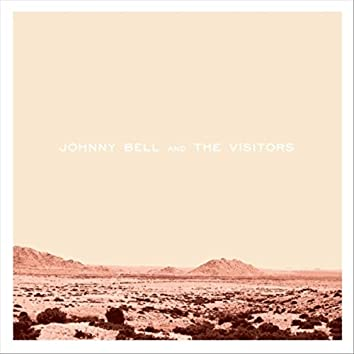Johnny Bell & the Visitors