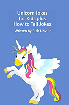 Unicorn Jokes for Kids plus How to Tell Jokes