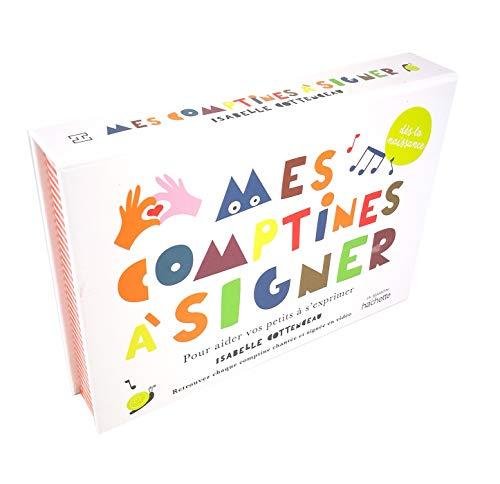 Mes comptines à signer: Pour aider votre enfant à s'exprimer - de 0 à 3 ans