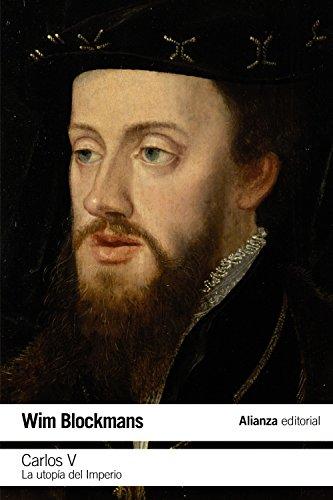 Carlos V: La utopía del Imperio (El Libro De Bolsillo - Historia)